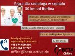 Radiolog – praca w szpitalu, 30 km od Berlina