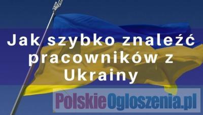 1000 Ukraińców poszukują zatrudnienia ! Pracownicy z ukrainy
